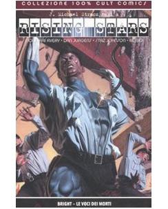 100% Cult Comics : Rising Stars Bright le voci dei morti ed. Panini SU32