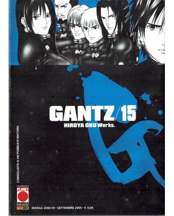 Gantz n. 15 di Hiroya Oku Prima Edizione ed.Panini
