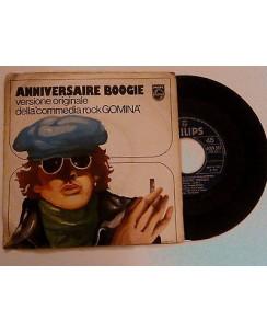 """""""Anniversarie Boggie"""" (Dalla commedia rock Gomina) -Philips-45 giri"""