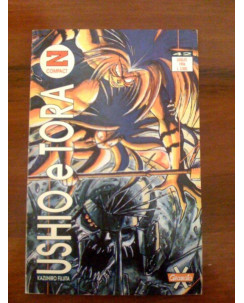 Ushio E Tora di Kazuhiro Fujita N.  1 Ed. Granata Press