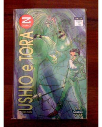 Ushio E Tora di Kazuhiro Fujita N.  6 Ed. Granata Press