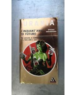 Gibson, Asimov, Ballard: Cinquant'anni di futuro Spec. Mondadori Urania [RS] A54