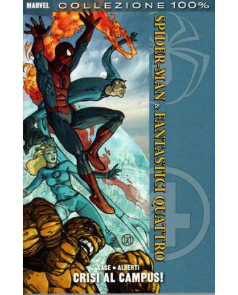 100% Marvel Spiderman Spider-Man e Fantastici Quattro crisi al campus ed.Panini