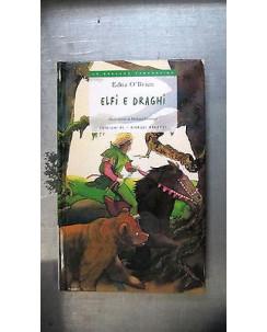 Edna O'Brien: Elfi e draghi Ill.to Ed.Eiunaudi ragazzi A28