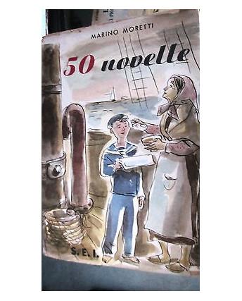 50 Novelle: Mariano Moretti Ed. Società Ed. Internazionale [RS] A39