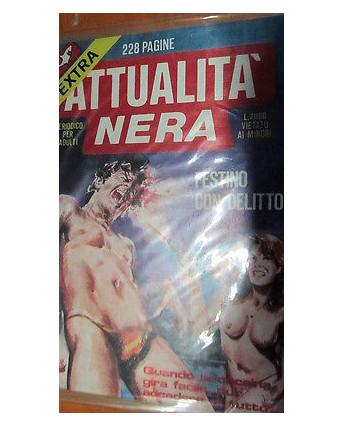Attualità Nera extra 65 ed.Edfumetto EROTICO