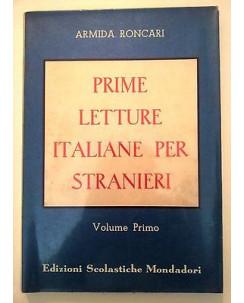Armida Roncari: Prime letture italiane per stranieri Vol. I Mondadori A08