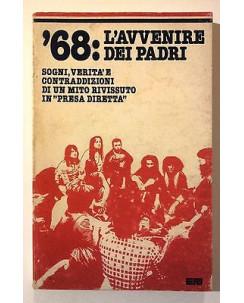 '68: L'avvenire dei Padri Sogni verità contraddizioni ERI A30