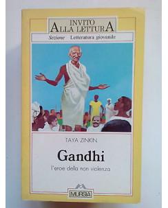 Taya Zinkin: Gandhi l'Eroe della Non Violenza ed. Mursia A53