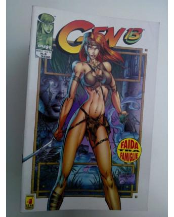 "Gen 13 n. 3 ""Faida tra famiglie"" -Agosto 1996- Ed. Star Comics"