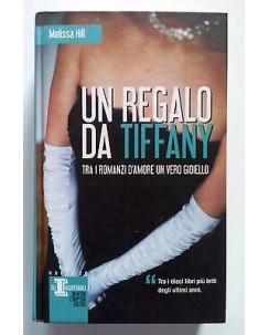 Melissa Hill: Un Regalo da Tiffany ed. Newton A68