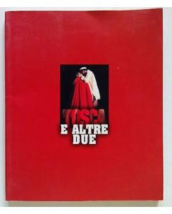 Tosca e Altre Due Libretto Film G. Ferrara, F. Valeri, A. Asti [SR] A64