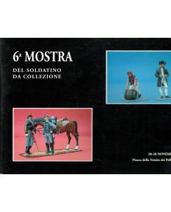 6a Mostra Soldatino da collezione Roma nov 1993 ed.TipoLito A20