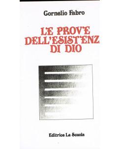 Cornelio Fabro:le prove dell'esistenza di Dio ed.La Scuola A19
