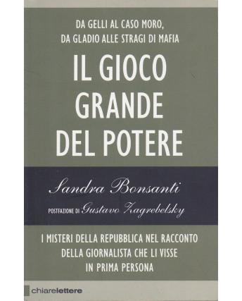 S.Bonsanti: Il gioco grande del potere  ed.Chiarelettere  NUOVO -40% A54