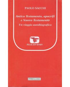P.Sacchi: Antico Testamento,apocrifi e Nuovo... ed.Morcellana NUOVO -40% A54