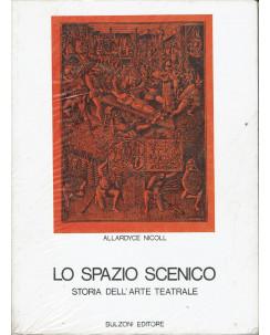 Allardyce Nicoll : lo spazio scenico storia del'arte teatrale ed. Bulzoni A05